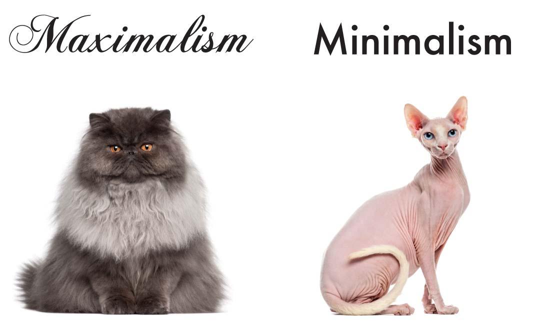 maximalism v minimalism